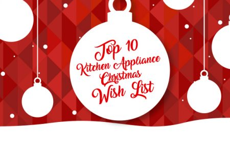 Looking for some last minute Christmas ideas for the people on your list? Or perhaps you're ready to cash in all those gift cards you've already received. Whether you are shopping for yourself or a loved one, here are our top ten must-have picks for kitchen appliances and accessories that are sure to delight anyone who […]