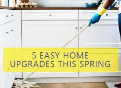 5 Easy Home Upgrades this Spring